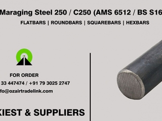 Maraging Steel 250 / C250 (AMS 6512 / BS S162) | Stockiest and Supplier