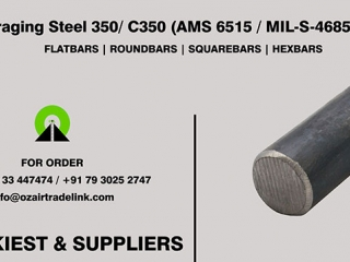 Maraging Steel 350-C350 AMS 6515 , MIL-S-46850 | Stockiest and Supplier